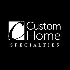 Custom Home Specialties Inc